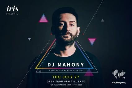 Iris Yas Presents: DJ Mahony on Thursday, July 27